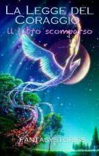 La Legge del Coraggio by _fantasystories_
