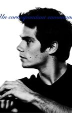 Un correspondant envoûtant - fiction Dylan O'Brien by PrincesseDallas18