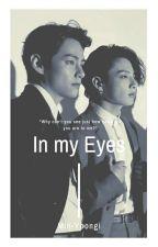 In My Eyes (Vkook) by Min-Yoongi