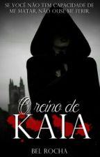 O Reino De Kaia by BeluaRocha5