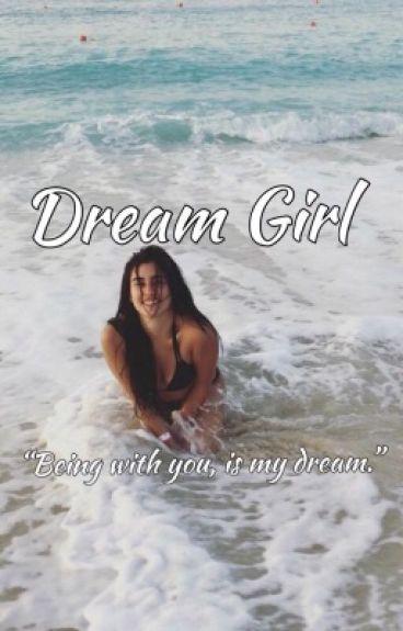 Dream Girl (Lauren/You)