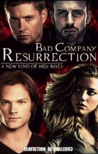 Bad Company: Resurrection |Libro #2| by Chaler93
