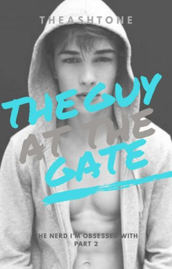 The Guy at the Gate [TNIOW Part 2]