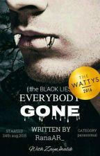 Everybody Gone [ Z.M ] by coldzlight