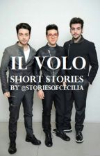 IL VOLO Short Stories by StoriesOfCecilia