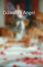 Guardian Angel by GoodAssJob