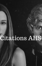Citations American Horror Story by LillaHimmel