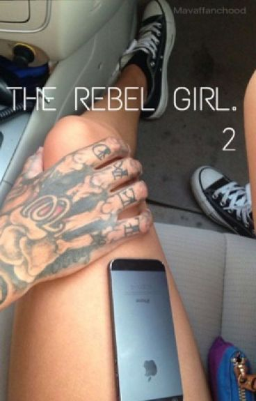 THE REBEL GIRL 2.