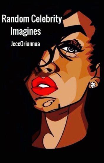 Random Celebrity Imagines