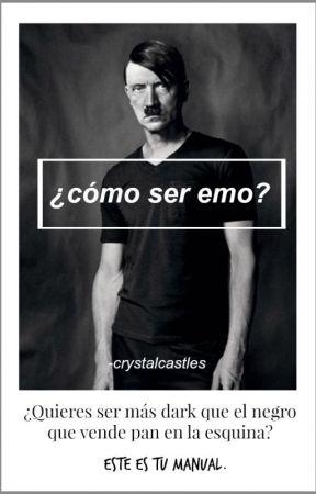 ¿cómo ser emo? by -crystalcastles