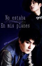 """""""No estaba en mis planes"""" by paoocozmo"""