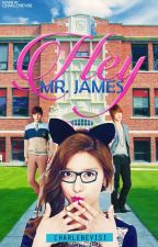 Hey, Mr. James! (Completed) by Charlenevisi