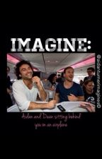 IMAGINE: Aidan and Dean sitting behind you on an airplane by Aidanturnerimagines