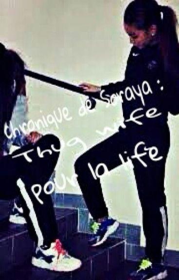 chronique de Soraya : thug wife pour la life