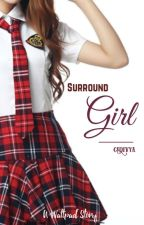 Surround Girl by cedivya
