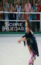 Sobre Ruedas by Manzanaress