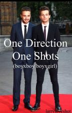 One Direction One Shots (boyxboy/boyxgirl) *requests open* by larryloveshot