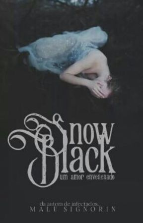 Snow Black  [·Completo·] by Angel_Dream_s