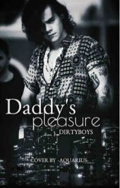 Daddy's Pleasure by 5_dirtyboys