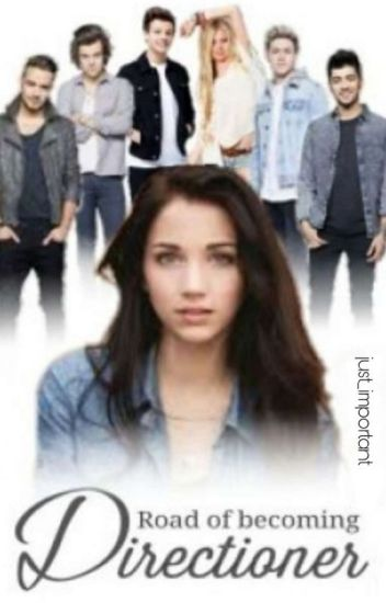 Road of becoming Directioner [One direction fanfiction]