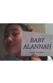 Baby Alannah- A Novel by Magical_being