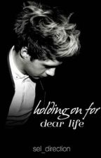 Holding On For Dear Life|| Niall Horan by sel_direction