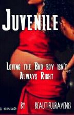 [Editing]Juvenile (Urban) by BeautifulRaven13