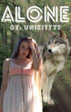 Alone (Werewolf Story) by unikitty9