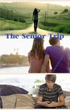 The Senior Trip by FelicityKendra