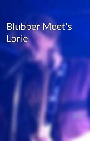 Blubber Meet's Lorie by EllaKlevickas