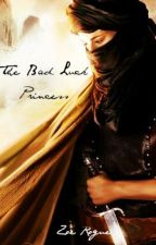 The Bad Luck Princess by ZoeRogue