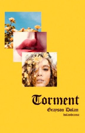 torment | grayson dolan by dolandrama