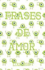 Frases De Amor by lixx_FBG