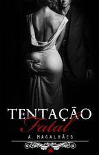 Tentação Fatal by line_magalhaes