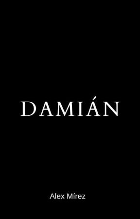DAMIÁN © [Peligroso Misterio] by Alexdigomas