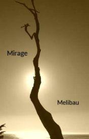 Mirage by Melibau