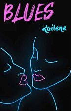 Blues by Railene