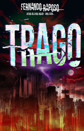 TRAGO - LIVRO (Completo) by FernandoRaposo