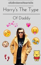 harry's the type of daddy by xXxBrokenxHeartxXx