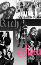 Rich but Sweet (Camren) *slowly editing* by camren_arianator