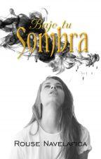 Bajo Tu Sombra by algodonrozucar