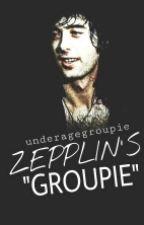 Zeppelin's Groupie by UnderAgeGroupie