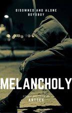 Melancholy (Boyxboy) by Arttex