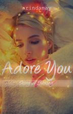 Adore You by arindamay
