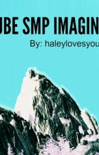 Cube SMP Imagines by haleylovesyou98