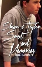 Memories and Smut ☹ SHAYLOR Semi One Shots by shauncuniff