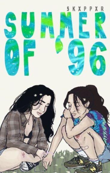 Summer of '96 (Camren)