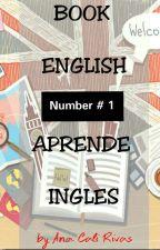Aprende ingles fácil, rápido y eficaz by AnaCaliRivas