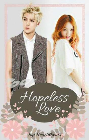 Hopeless Love (Exo Fanfic)