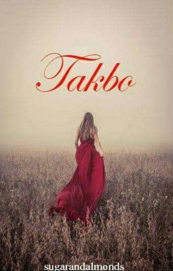 TAKBO...  (one shot)